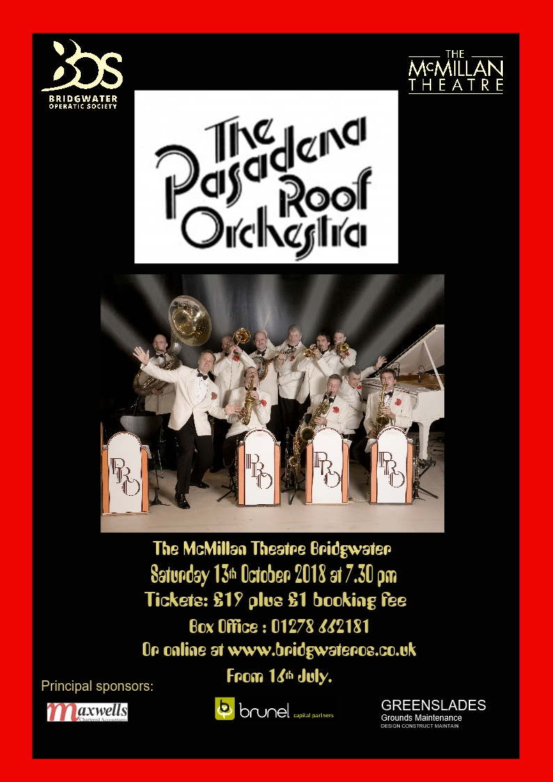 "Bridgwater Operatic Society present ""The Pasadena Roof Orchestra"""
