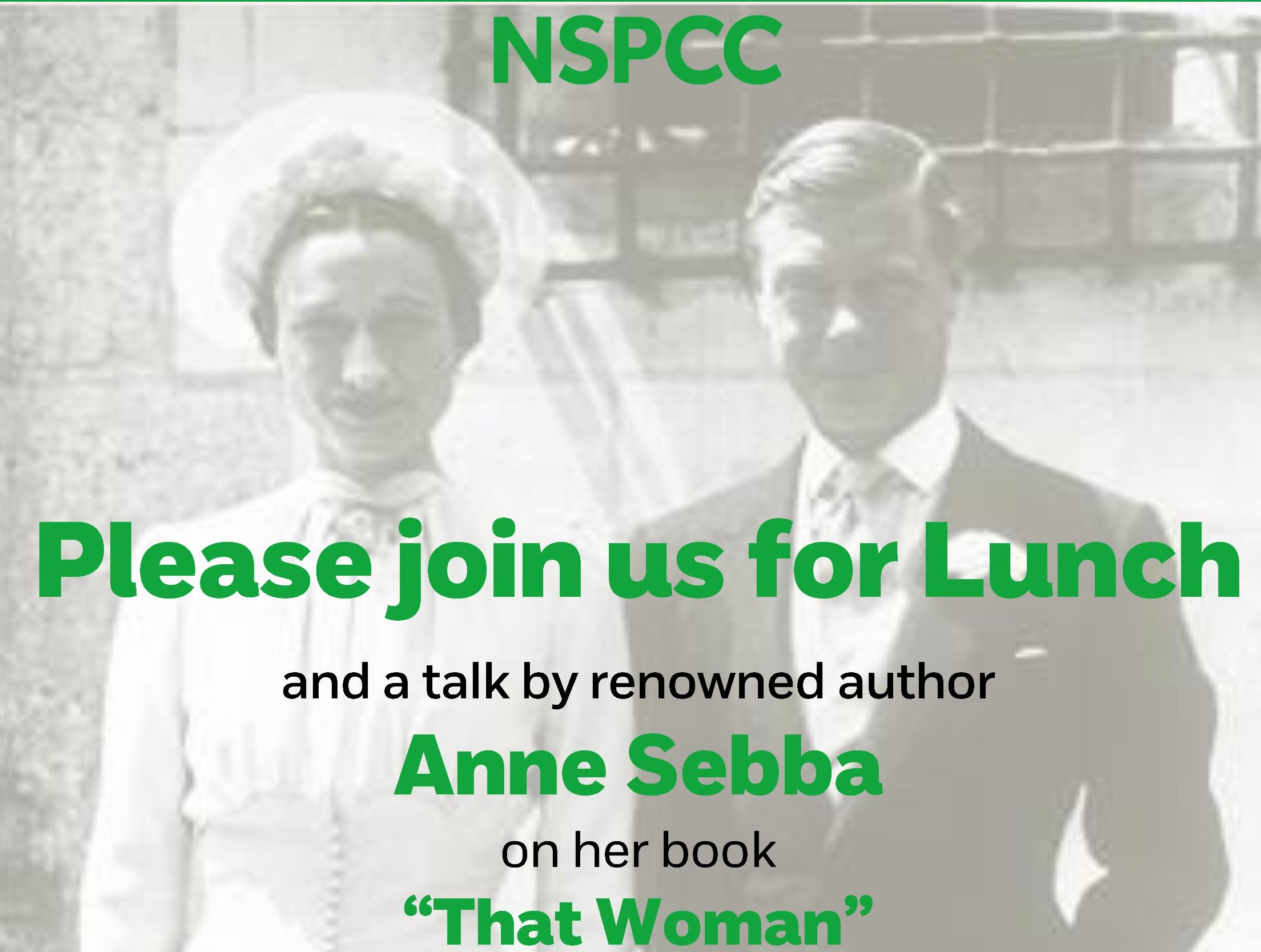 "NSPCC Literary Lunch on ""That Woman"", the first American Duchess"